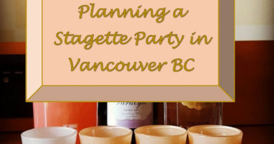 Ideas for a Stagette (Bachelorette) Party in Vancouver, B.C.